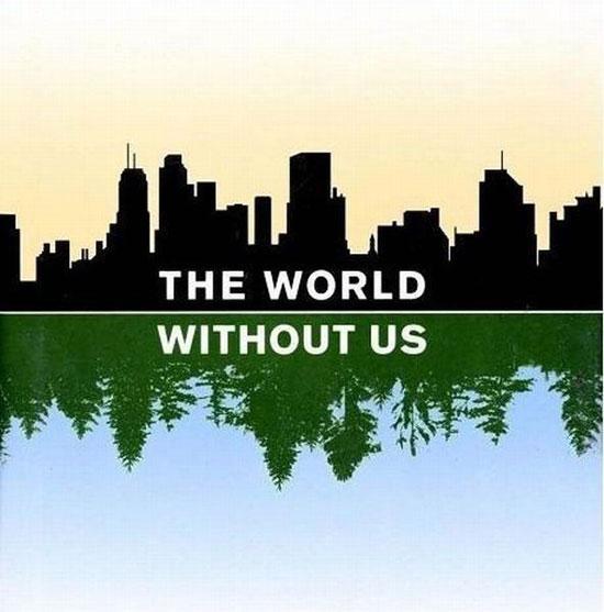 Φωτογραφία της ημέρας: Ο κόσμος χωρίς εμάς
