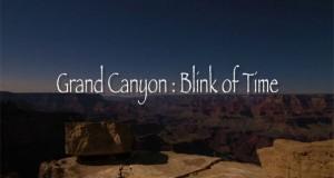Εντυπωσιακό Time-Lapse μας ταξιδεύει στο Grand Canyon (Video)