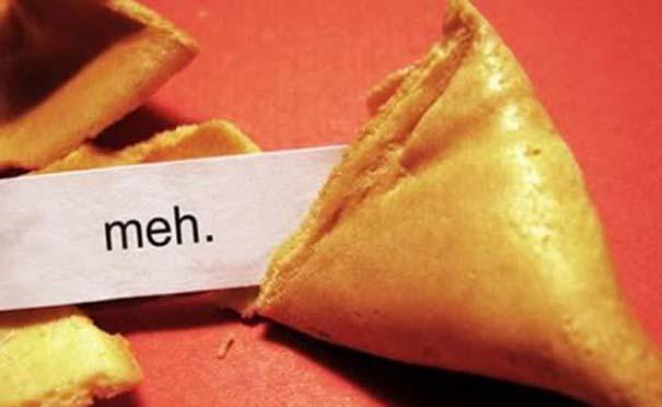 Παράξενα μηνύματα σε Fortune Cookies (9)