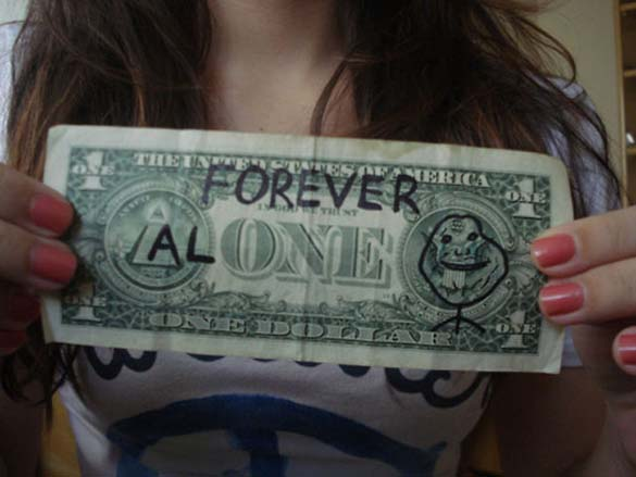 Forever Alone (8)