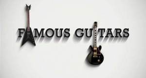 26 θρυλικές κιθάρες διάσημων μουσικών
