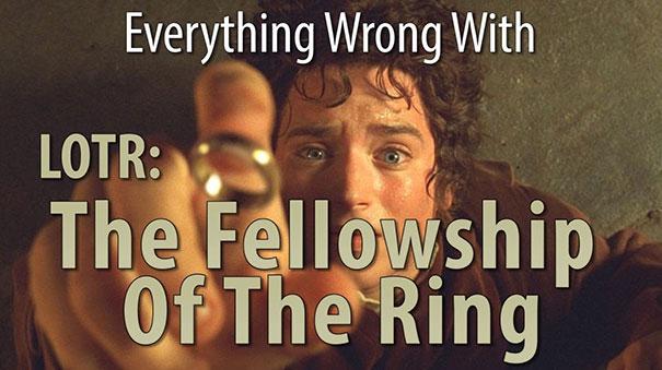 Όλα τα λάθη της ταινίας «Ο Άρχοντας των Δαχτυλιδιών: Η Συντροφιά του Δαχτυλιδιού» σε 7 λεπτά