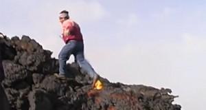 Περπατώντας πάνω στη καυτή λάβα (Video)