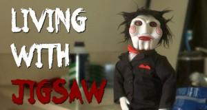 Συγκατοικώντας με τον Jigsaw (Video)