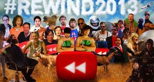 YouTube Rewind 2013 και Top 10 ελληνικά videos της χρονιάς