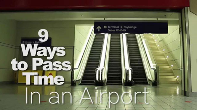 9 τρόποι για να περάσεις την ώρα σου σε ένα αεροδρόμιο