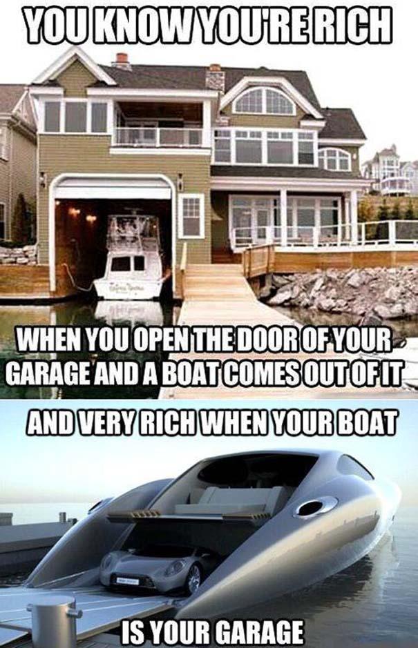 Καταλαβαίνεις ότι κάποιος έχει υπερβολικά πολλά χρήματα, όταν... (26)