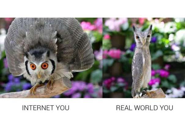 Πως φέρονται κάποιοι στο Internet και πως είναι στην πραγματικότητα (6)