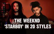 Το Starboy του The weeknd με 20 διαφορετικά στυλ